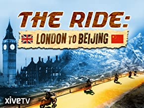 The Ride: London to Beijing