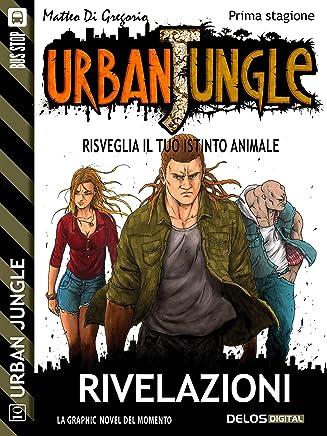 Urban Jungle: Rivelazioni