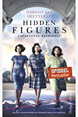Hidden Figures - Unerkannte Heldinnen (German Edition) Kindle Edition