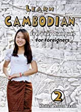 Learn Cambodian (Part II): Cambodian For Foreigners