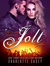 Jolt (Rusted and Reckless Book 2)