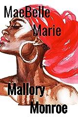 MaeBelle Marie Kindle Edition