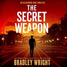 The Secret Weapon: Alexander King, Book 1
