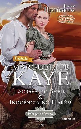 Escrava do Sheik & Inocência no Harém (Harlequin Históricos Livro 100)