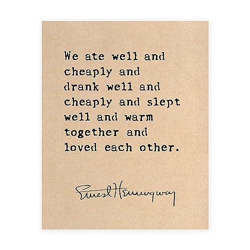 Ernest Hemingway Love Quote Fine Art Print, Anniversary Gift, Sizes 5x7-13x19