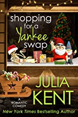 Shopping for a Yankee Swap (Shopping for a Billionaire Series Book 17) Kindle Edition