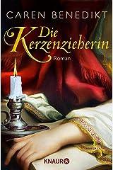 Die Kerzenzieherin: Roman Kindle Ausgabe