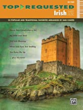 Top-requested Irish Sheet Music: 23 Popular and Traditional Favorites: Easy Piano (Top-Requested Sheet Music)