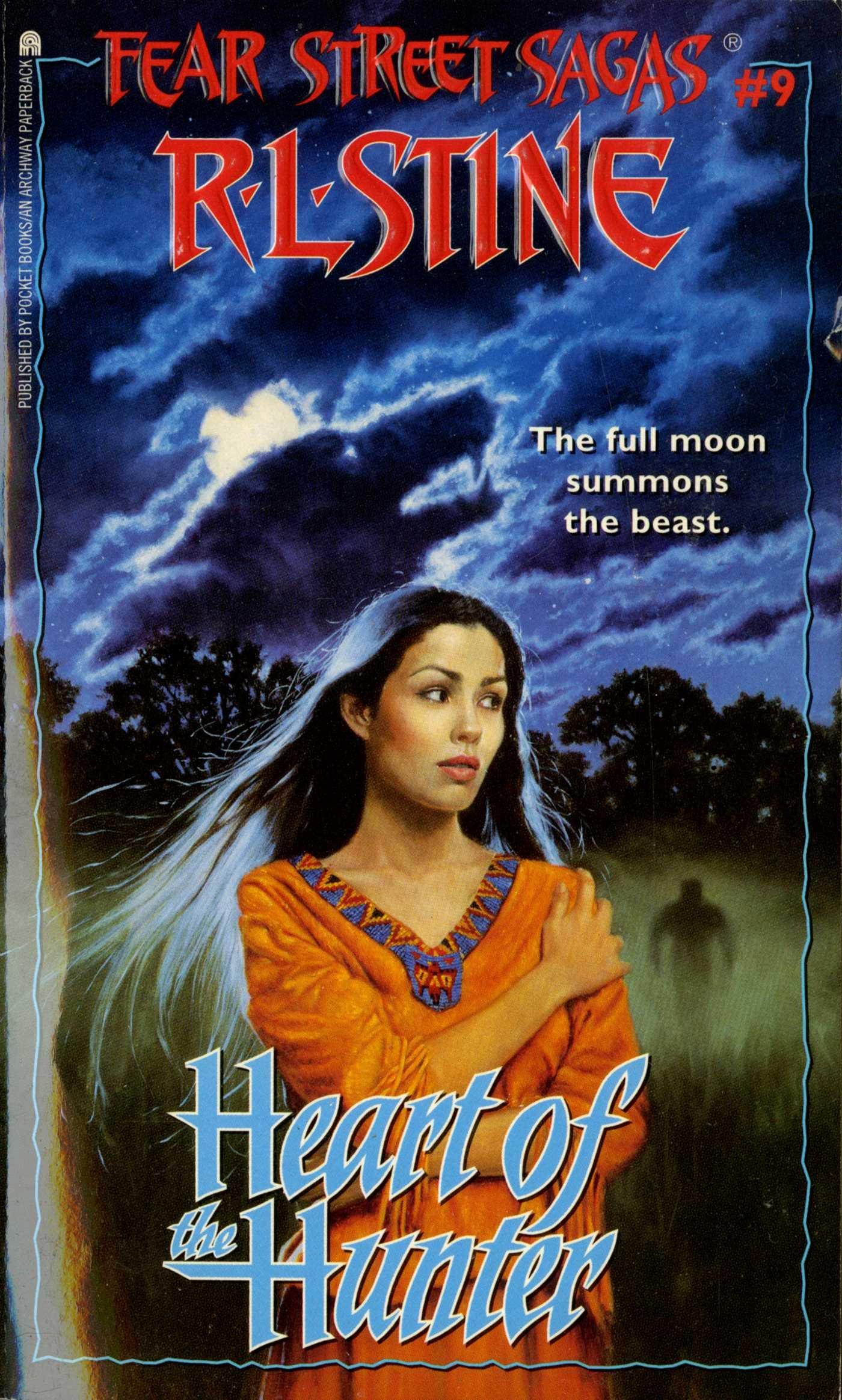 Heart of the Hunter (Fear Street Saga Book 9)