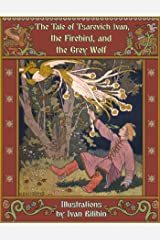 The Tale of Tsarevich Ivan, the Firebird, and the Grey Wolf (Robin Books Book 19) (English Edition) Format Kindle