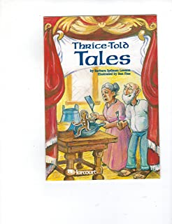 Harcourt School Publishers Trophies: Advanced-Level Grade 4 Thrice Told Tales