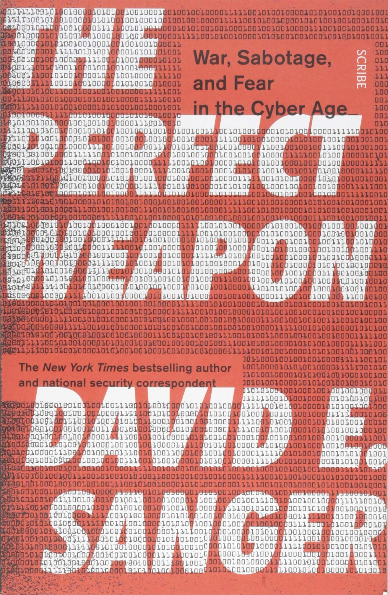 Image OfThe Perfect Weapon: War, Sabotage, And Fear In The Cyber Age_