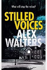 Stilled Voices (DCI Murrain Book 4) Kindle Edition