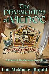 The Physicians of Vilnoc (Penric & Desdemona) Kindle Edition
