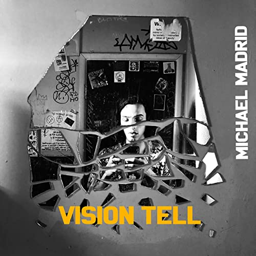 Amazon.com: Vision Tell: Michael Madrid: MP3 Downloads