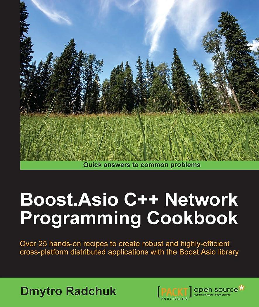 シャンパン冷笑するプロペラBoost.Asio C++ Network Programming Cookbook (English Edition)