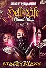 Hell In My Life...Real Rap Volume 3: The Real Stacey Stacey Story
