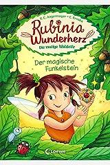 Rubinia Wunderherz, die mutige Waldelfe (Band 1) - Der magische Funkelstein: Kinderbuch zum Vorlesen und ersten Selberlesen - Für Mädchen ab 6 Jahre - ... - Erstlesebuch, Erstleser (German Edition) Versión Kindle