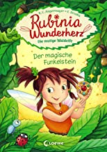 Rubinia Wunderherz, die mutige Waldelfe (Band 1) - Der magische Funkelstein: Kinderbuch zum Vorlesen und ersten Selberlese...