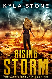 Rising Storm: An Apocalyptic Survival Thriller (The Last Sanctuary Book 1) (English Edition)