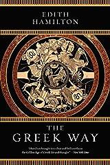 The Greek Way Kindle Edition