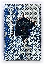 Memòries d'Idhun II. Tríada (Memorias de Idhún Book 2) (Catalan Edition)