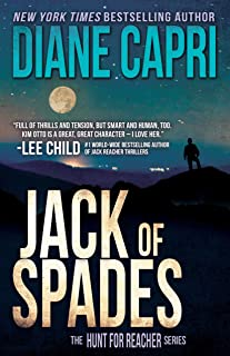 Jack of Spades: Hunting Lee Child's Jack Reacher (The Hunt For Jack Reacher Series Book 11)