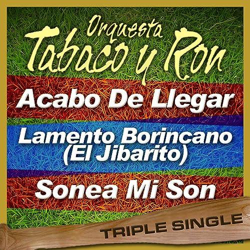 Acabo de Llegar de Orquesta Tabaco Y Ron en Amazon Music ...