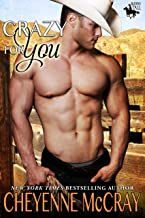 Crazy for You (Riding Tall Book 6)