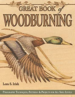 Great Book of Woodburning: Pyrography Techniques, Patterns and Projects for all Skill Levels (Fox Chapel Publishing) 30 Or...