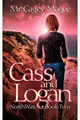 Cass and Logan: A Young Adult Mystery/Thriller (NorthWatch Book 2) Kindle Edition