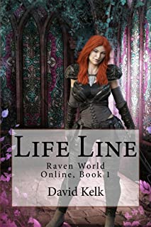 Life Line (RavenLands: My World Online Book 1) (English Edition)