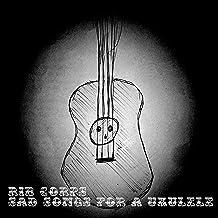 Sad Song for a Ukulele