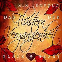 Das Flüstern der Vergangenheit: Black Heart 5
