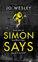 SIMON SAYS: A dark and gripping psychological thriller