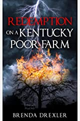 Redemption on a Kentucky Poor Farm Kindle Edition