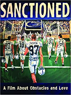 Sanctioned: A Film About Obstacles and Love DVD Penn State Nittany Lions PSU Documentary Film