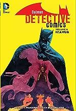 Batman: Detective Comics Vol. 6: Icarus (The New 52)