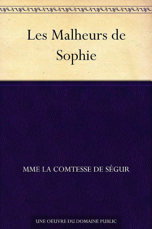 罹患率処分した残基Les Malheurs de Sophie (French Edition)