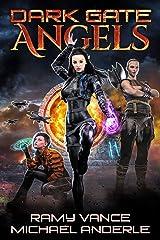 Dark Gate Angels Kindle Edition