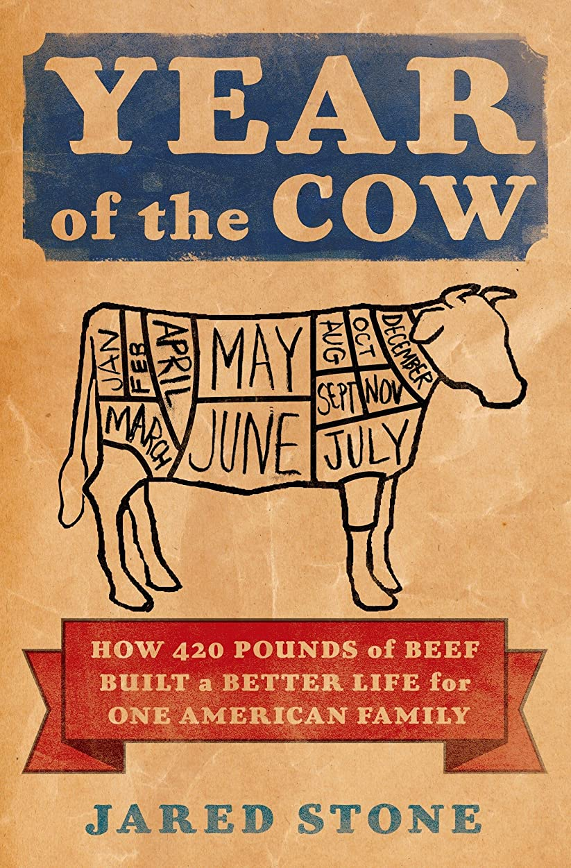 思い出す台無しに現金Year of the Cow: How 420 Pounds of Beef Built a Better Life for One American Family (English Edition)