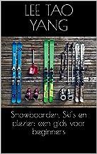 Snowboarden, Ski's en plezier: een gids voor beginners
