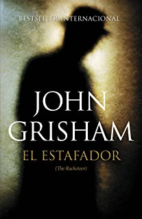 El Estafador: (the Racketeer)