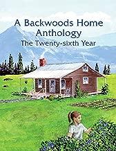 A Backwoods Home Anthology: The Twenty-sixth Year