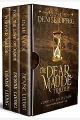 The Dear Maude Trilogy: Complete Collection + Bonus Novella Kindle Edition