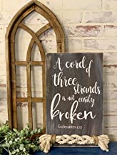 A Cord of Three Strands is not Easily Broken Wood Sign with Rope