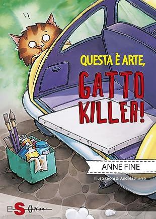 Questa è arte, gatto killer!