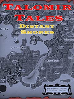Talomir Tales - Distant Shores Roleplaying Game: A Solitaire and Co-Op tabletop adventure system