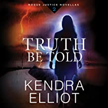 Truth Be Told: Rogue Justice, Book 2