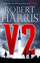 V2: the Sunday Times bestselling World War II thriller